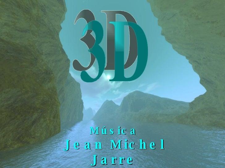 Música Jean Michel Jarre Oxygene 3D