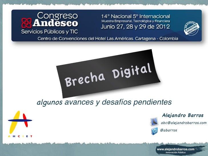 Experiencia Internacional en Políticas Públicas para cerrar la brecha digital