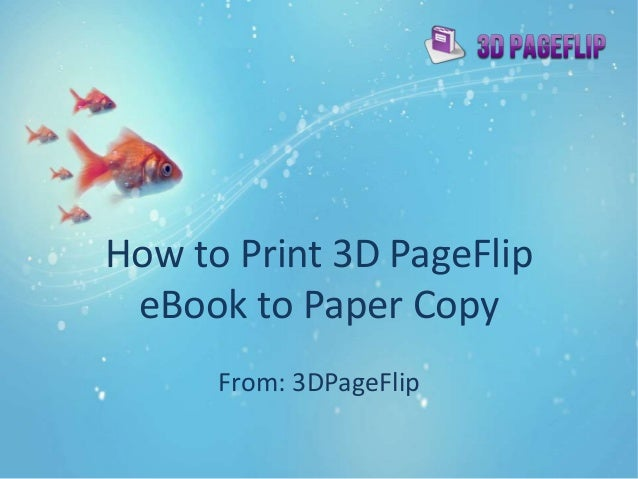how to print 3d pageflip ebook to paper copy