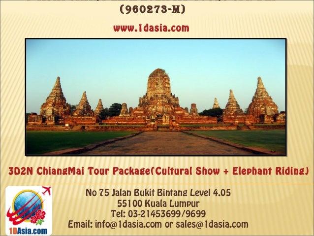 3D2N Chiangmai Tour Package (Cultural Show + Elephant Riding)