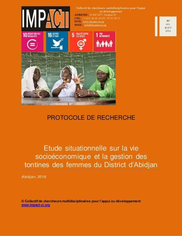 PROTOCOLE DE RECHERCHE Etude situationnelle sur la vie socioéconomique et la gestion des tontines des femmes du District d...