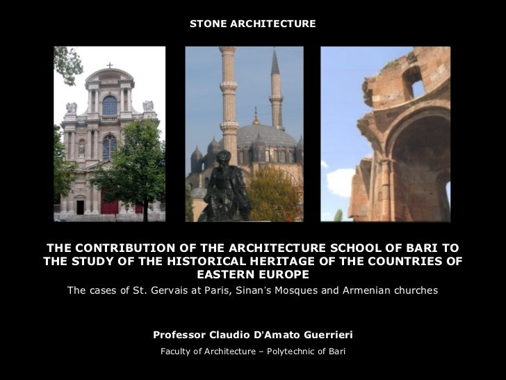 STONE ARCHITECTURE THE CONTRIBUTION OF THE ARCHITECTURE SCHOOL OF BARI TOTHE STUDY OF THE HISTORICAL HERITAGE OF THE COUNT...