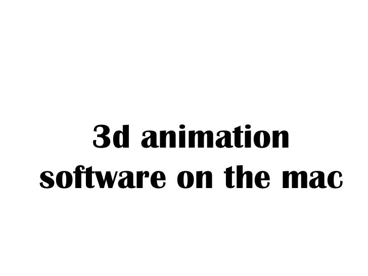 3d Animation Software On The Mac