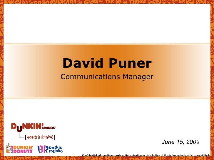 David Puner Communications Manager June 15, 2009
