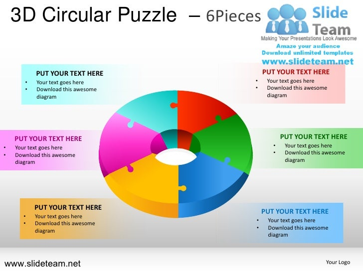 3D Circular Puzzle – 6Pieces           PUT YOUR TEXT HERE          PUT YOUR TEXT HERE       •   Your text goes here     • ...
