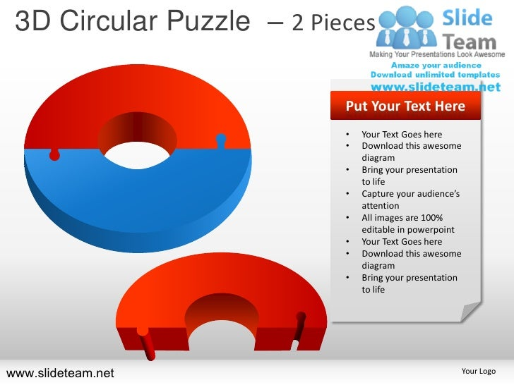 3D Circular Puzzle – 2 Pieces                           Put Your Text Here                           •   Your Text Goes he...