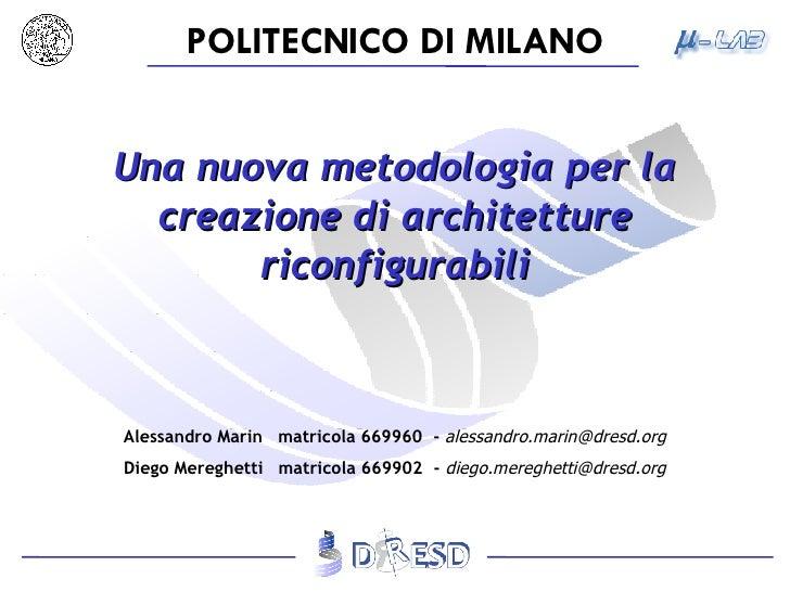 Una nuova metodologia per la creazione di architetture riconfigurabili