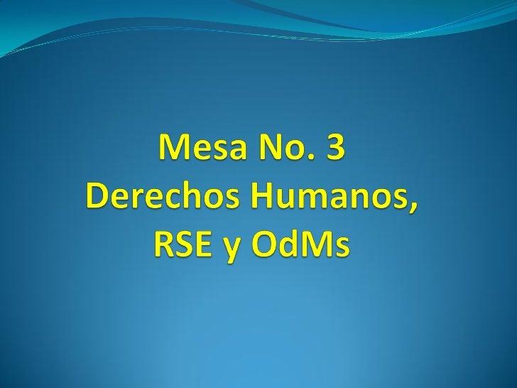 Objetivo No.1   Información base sobre ddhhs  Información sobre el Pacto Mundial y los principios  Información sobre lo...