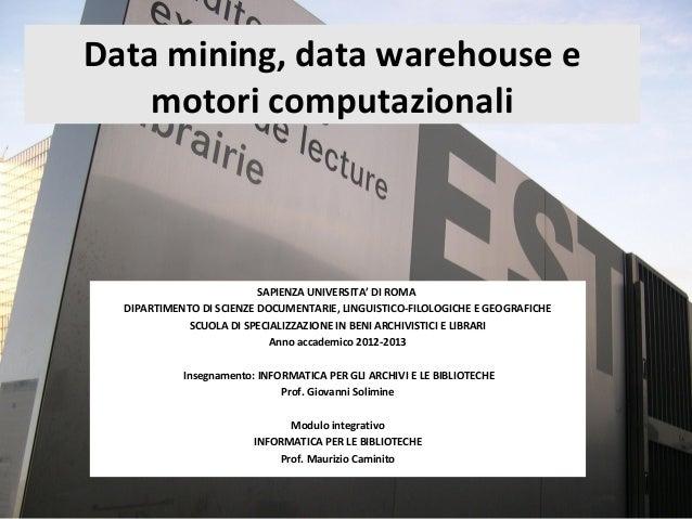 4a Data Mining e motori computazionali