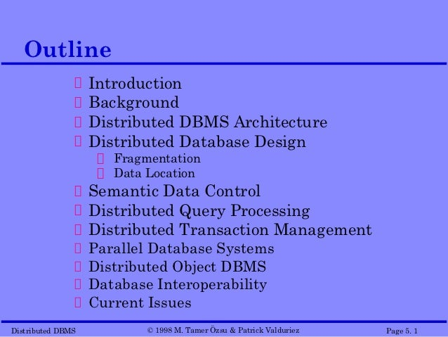 Outline                   Introduction                   Background                   Distributed DBMS Architecture       ...
