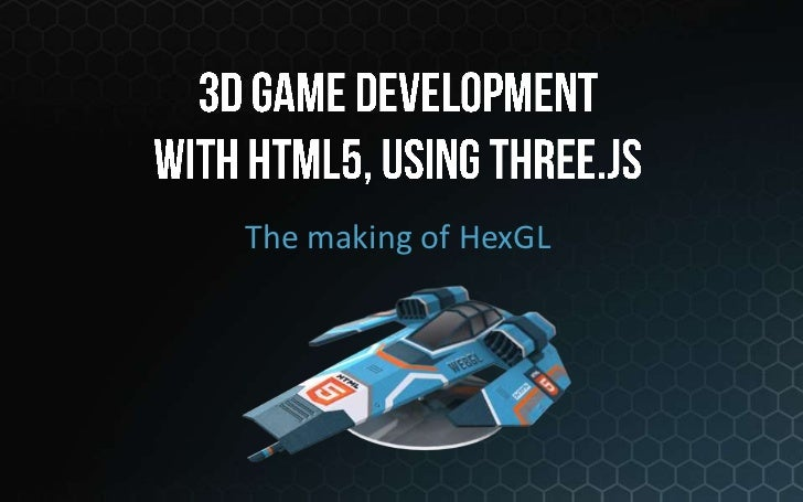 The making of HexGL