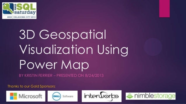 3D Geospatial Visualization Using Power Map