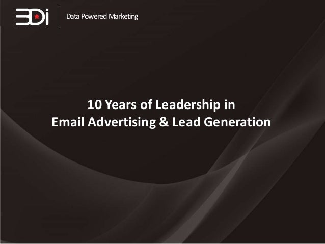 Data Powered Marketing  10 Years of Leadership in Email Advertising & Lead Generation