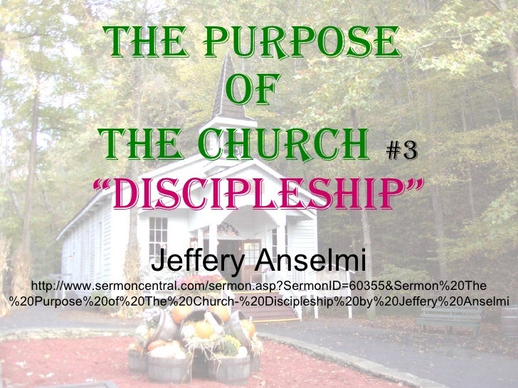 The Purpose of The Church #3 Discipleship