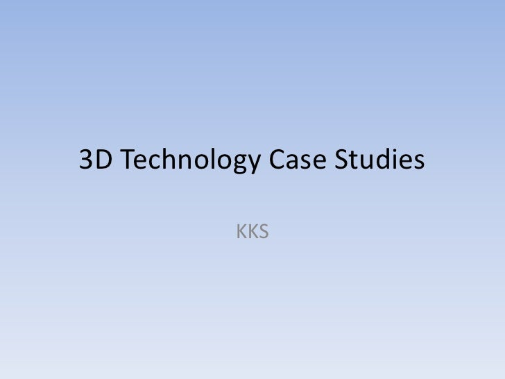 3D Technology Case Studies<br />KKS<br />