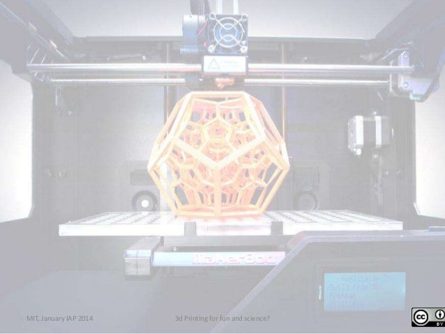 3d printing for fun and science