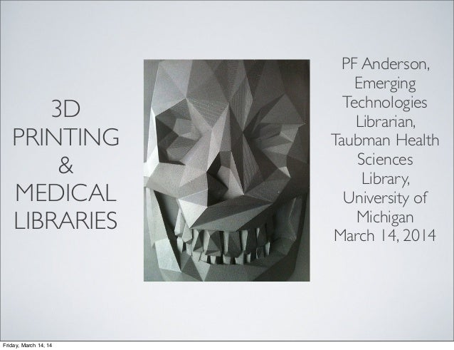 3D Printing & Medical Libraries