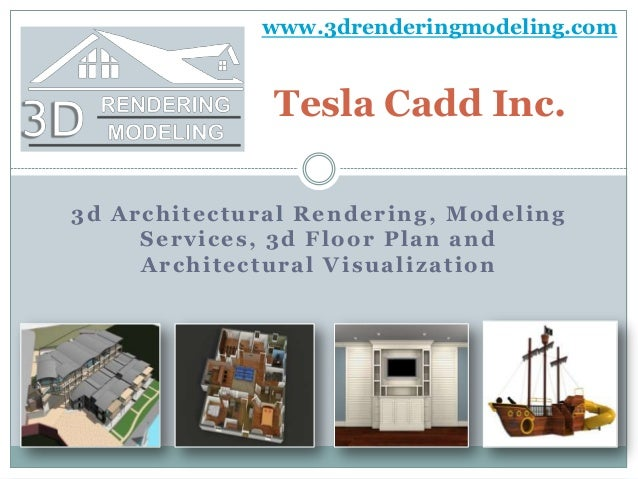 3d Architectural Rendering, Modeling Services, 3d Floor Plan and Architectural Visualization Tesla Cadd Inc. www.3drenderi...