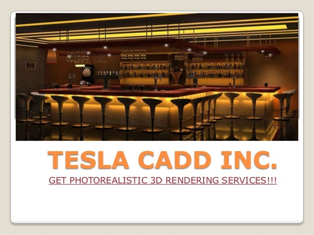 Premium Quality Photorealistic 3d Rendering Services To Clients - Tesla CADD Inc