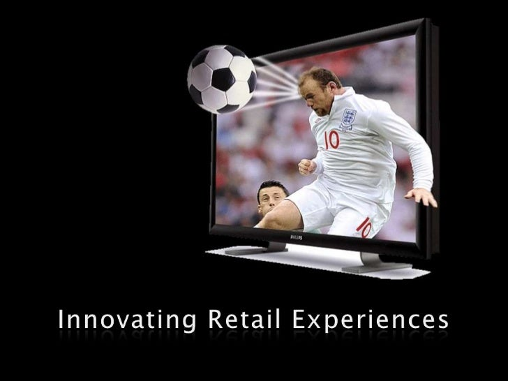 Innovating Retail Experiences<br />