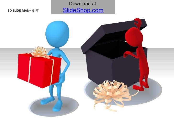 3D SLIDE MAN–  GIFT