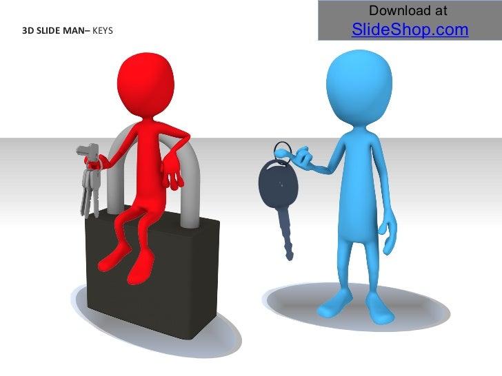3D SLIDE MAN–  KEYS