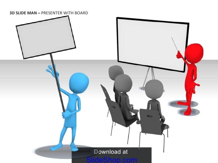3 d slide man - presenter with board