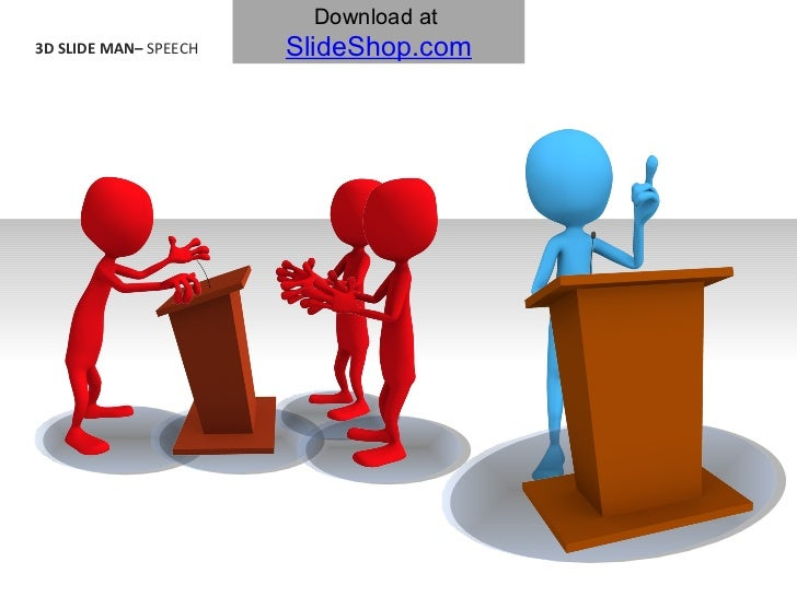 3D SLIDE MAN–  SPEECH