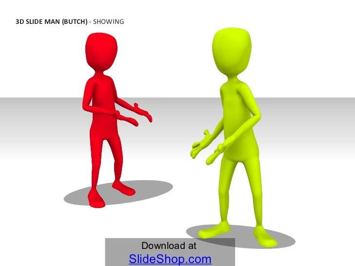 3D Slide Man (butch) - Showing