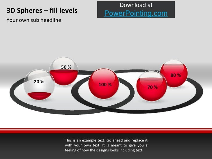 3D Spheres – filllevels<br />Your own sub headline<br />50 %<br />20 %<br />70 %<br />100 %<br />80 %<br />This is an exam...