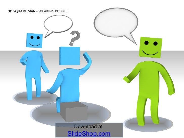 3D Square Man - Speaking Bubble