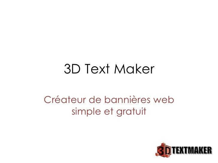 3D Text Maker Créateur de bannières web simple et gratuit