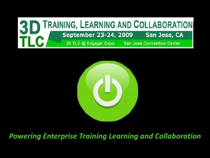 Powering Enterprise Training Learning and Collaboration <br />