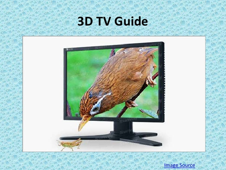 3D TV Guide<br />Image Source<br />