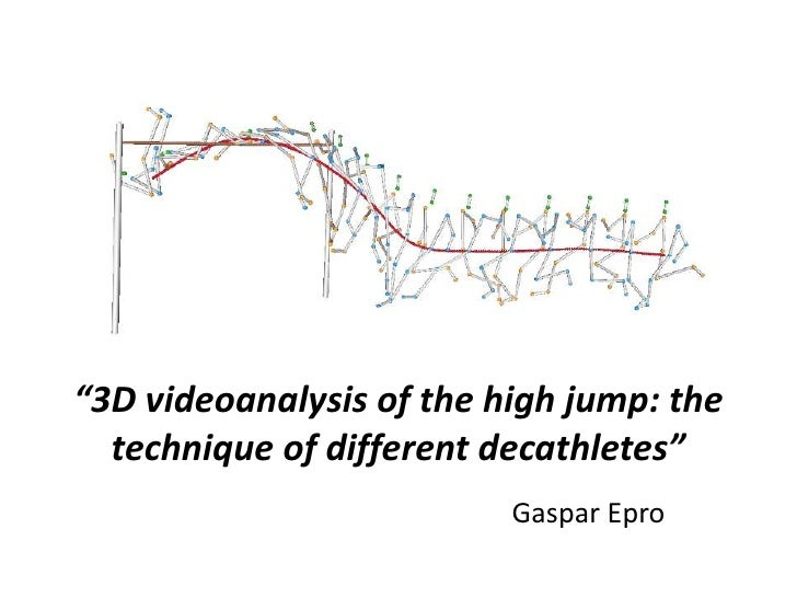 """3D videoanalysis of the high jump: the technique of different decathletes""<br />Gaspar Epro<br />"