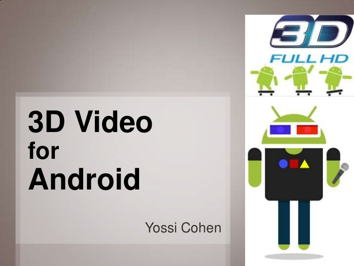 3D Video Programming for Android