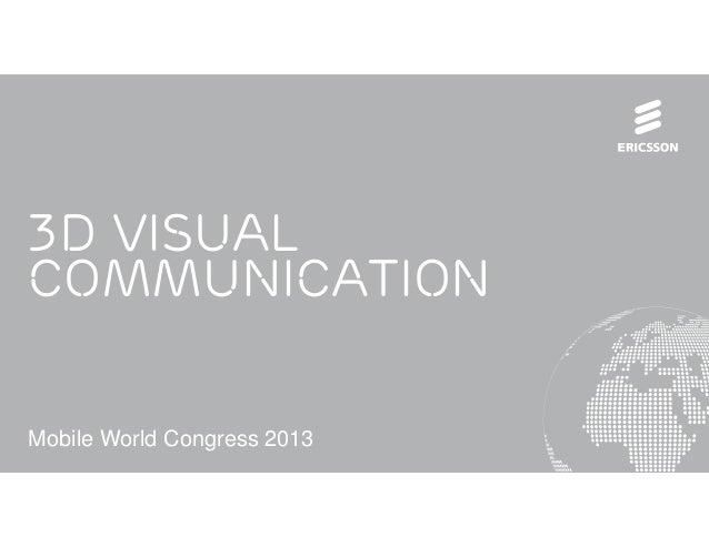 3D VisualCommunicationMobile World Congress 2013