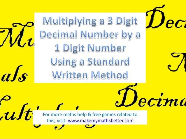 Multiplying Decimals (3 Digit by 1 Digit)