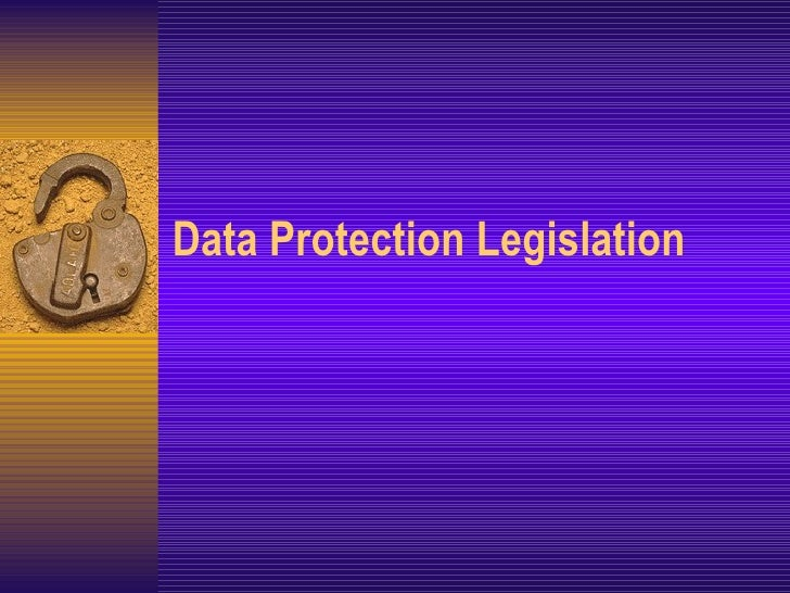 Data Protection Legislation