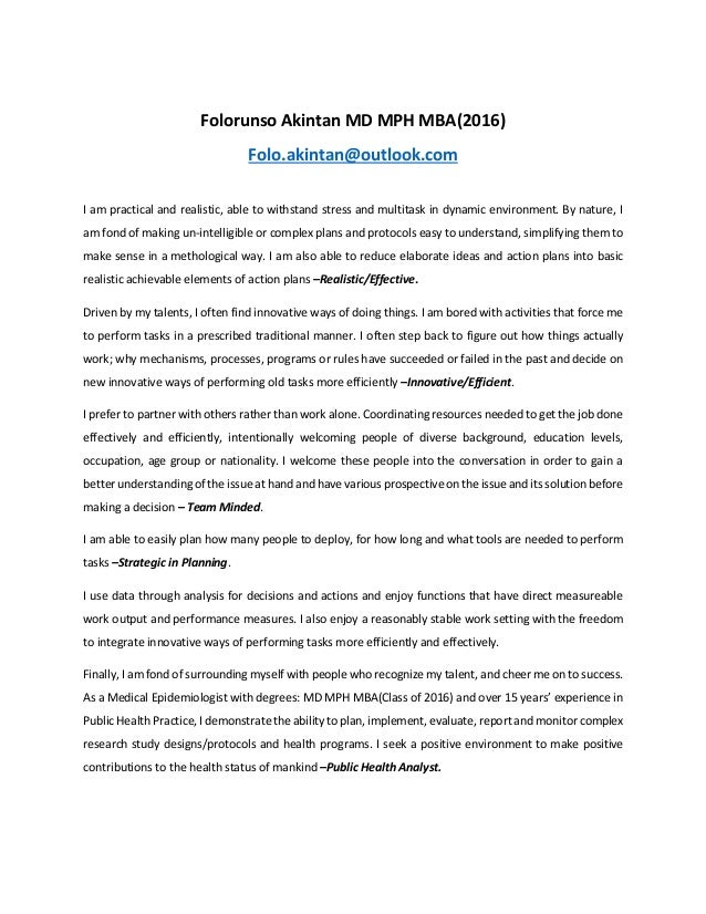 mph personal statement Epidemiology - master of public health the personal statement is examined for writing ability and motivation for the degree and for goodness of fit.