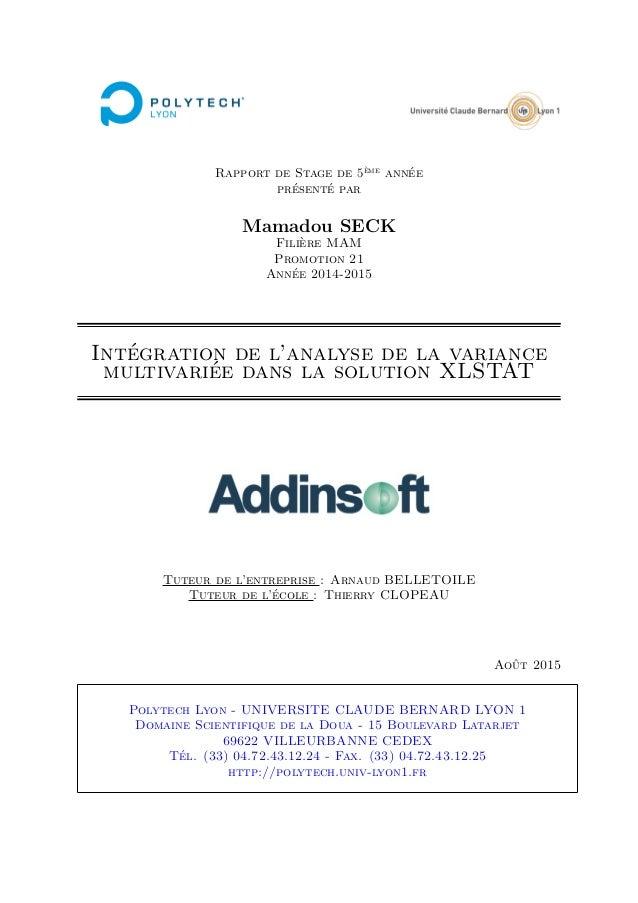 Rapport de Stage de 5ème année présenté par Mamadou SECK Filière MAM Promotion 21 Année 2014-2015 Intégration de l'analyse...