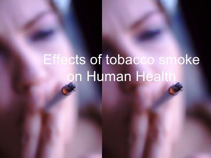 Effects of tobacco smoke on Human Health