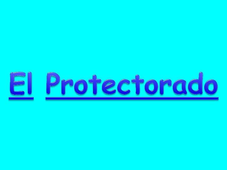 3 El Protectorado