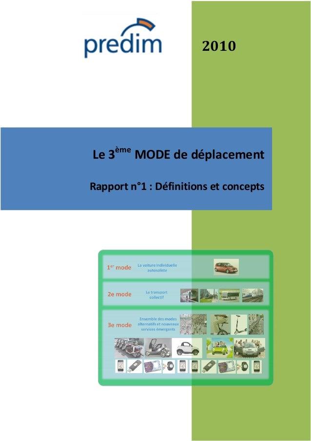 2010Le 3ème MODE de déplacementRapport n°1 : Définitions et concepts
