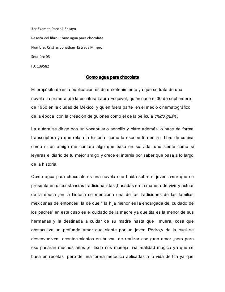 3er Examen Parcial: Ensayo<br />Reseña del libro: Cómo agua para chocolate<br />Nombre: Cristian Jonathan  Estrada Minero<...