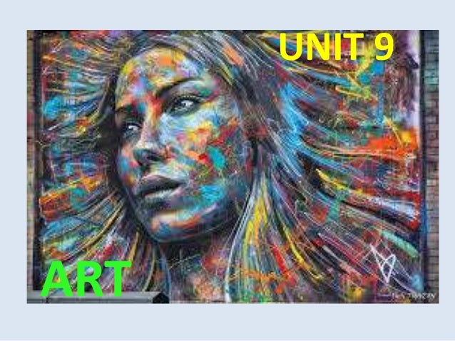 UNIT 9 ART