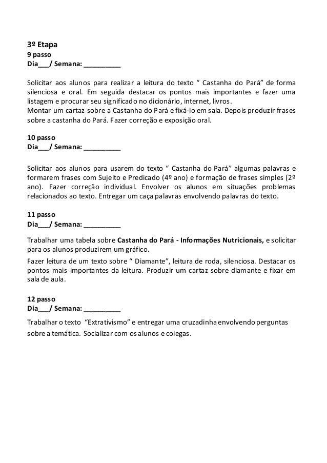 """3º Etapa  9 passo  Dia___/ Semana: __________  Solicitar aos alunos para realizar a leitura do texto """" Castanha do Pará"""" d..."""