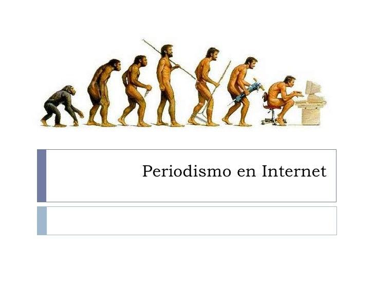 Periodismo en Internet<br />