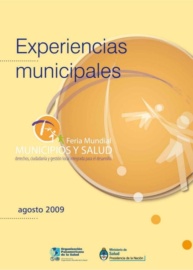 Autoridades nacionales Presidenta de la Nación Dra. Cristina Fernández de Kirchner Jefe de Gabinete de Ministros Dr. Aníba...