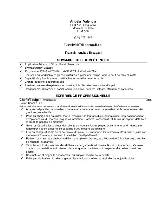 Angela Valencia 6103 Ave, Languedoc Montréal, Québec H1M 3C6 (514) 255-1947 Lizwiz007@hotmail.ca Français Anglais Espagnol...